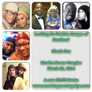 Muslim Power Couples – The Blog Series (March 2014)