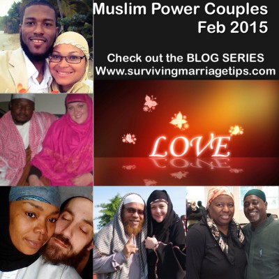 Muslim Power Couples – The Blog Series February 2015