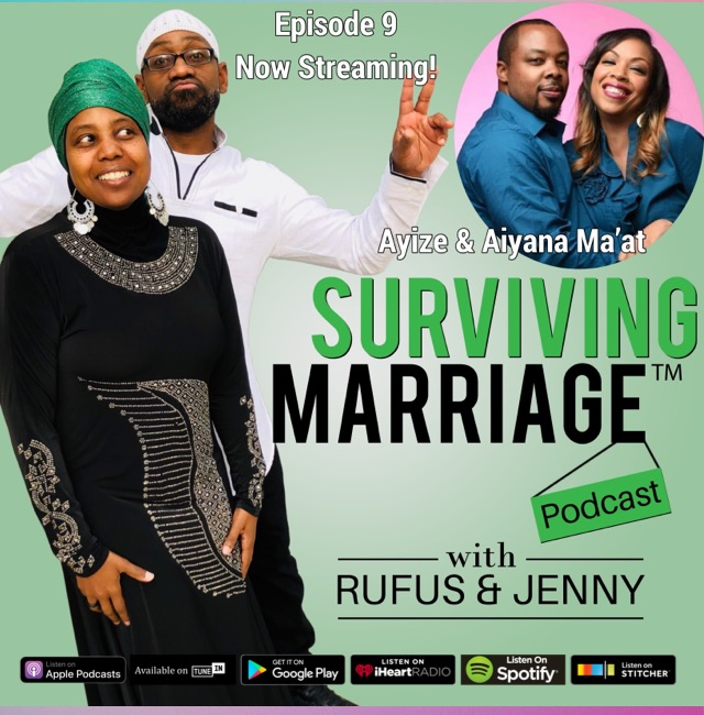 #SurvivingMarriage – Ayize & Aiyana Ma'at  – The Real Relationship Experts