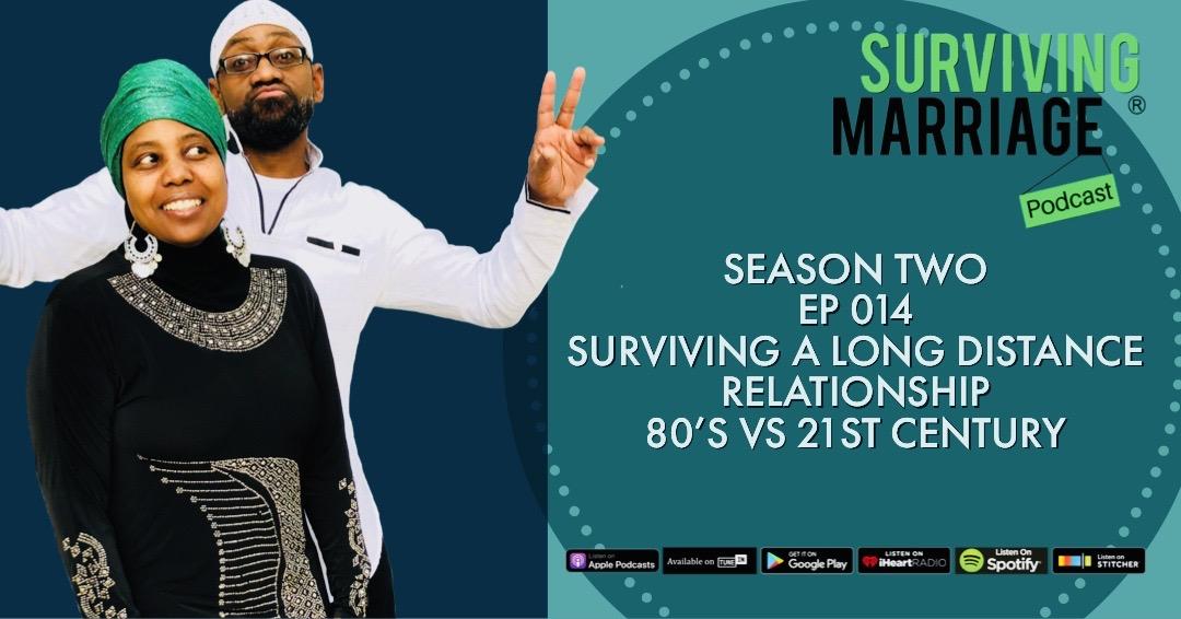 #SurvivingMarriage – Surviving a Long Distance Relationship – 80's vs 21st Century