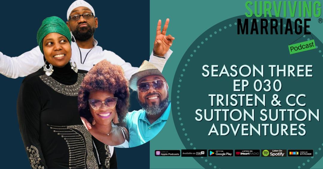 #SurvivingMarriage – Tristen & CC Sutton – Curators of Couples Experiences
